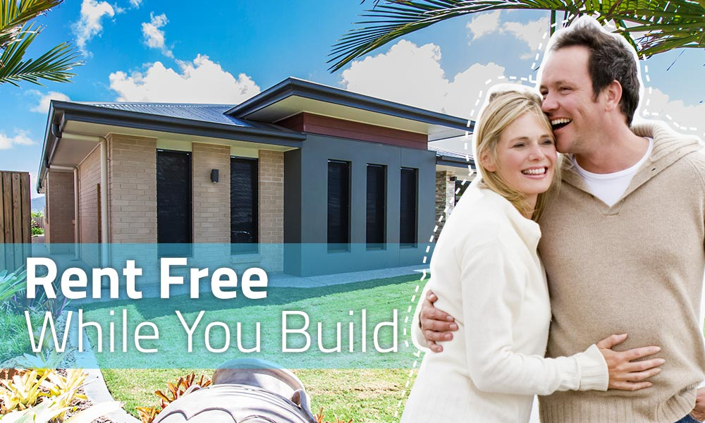 Rent Free While You Build